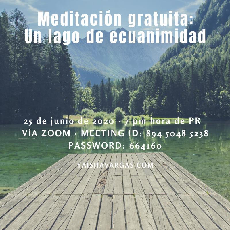 Meditación gratuita Un lago de ecuanimidad